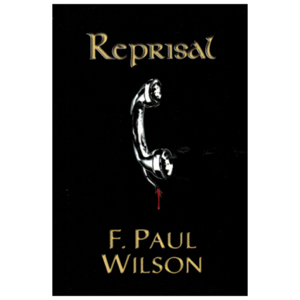 Reprisal by F. Paul Wilson