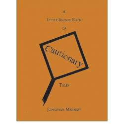 little-bronze-book-of-cautionary-tales-by-jonathan-mayberry